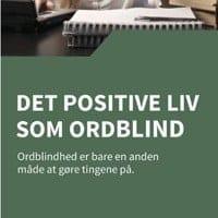 Det positive liv som ordblind
