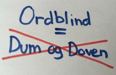 Ordblind = Ikke dum og doven