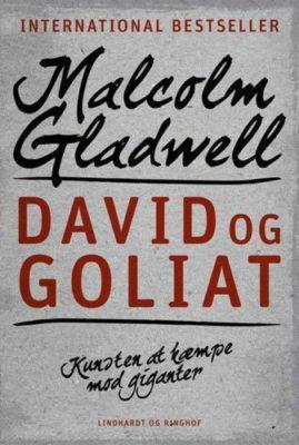 Forside til David og Goliat på dansk skrevet af Malcolm Gladwell.